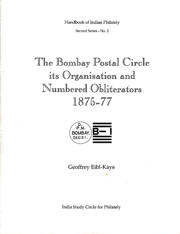 Cancellations Bombay Postal Circle Geoffrey Eibl Kaye