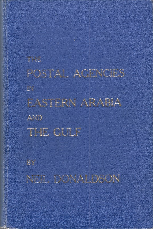 India Used Abroad Postal Agencies Eastern Arabia Gulf Neil Donaldson