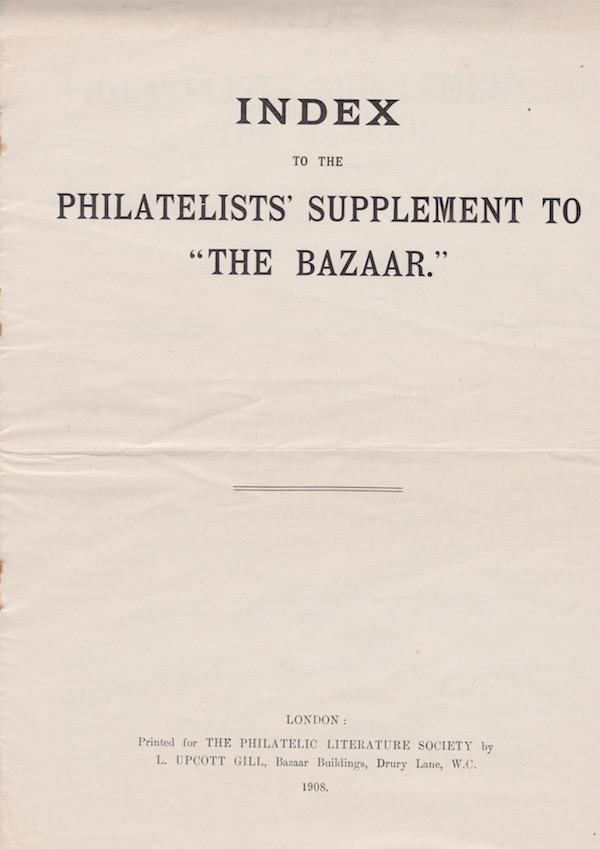 Journal of the Philatelic Literature Society 1908 Bazaar