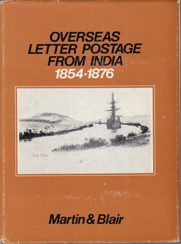 Postal History Overseas Letter Postage 1854 1876 Martin Blair