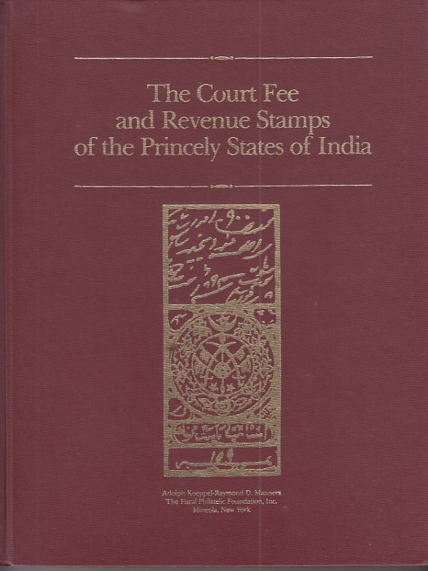 Revenues Court Fee Princely States India Koeppel Manners Vol 1