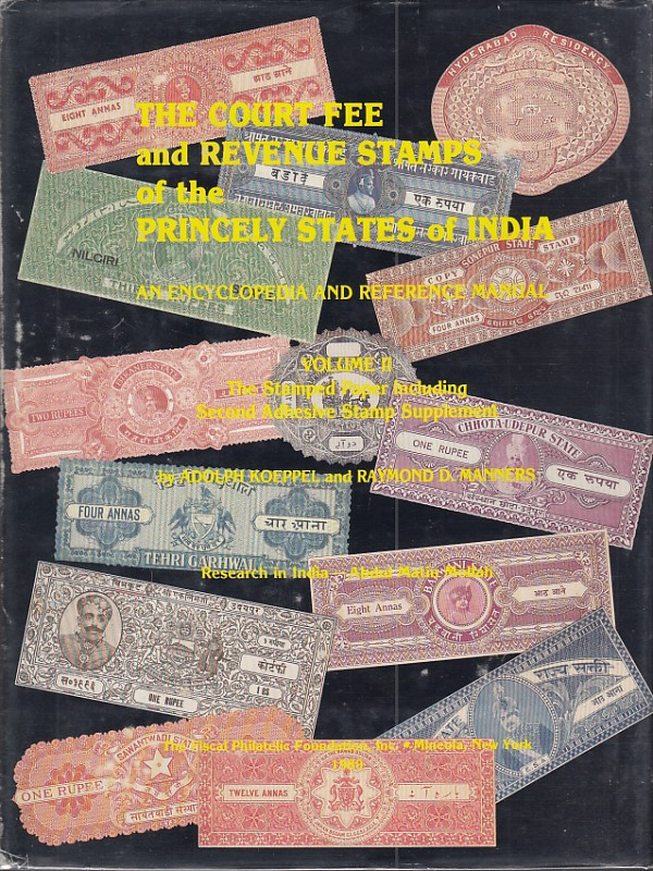 Revenues Court Fee Princely States India Koeppel Manners Vol 2
