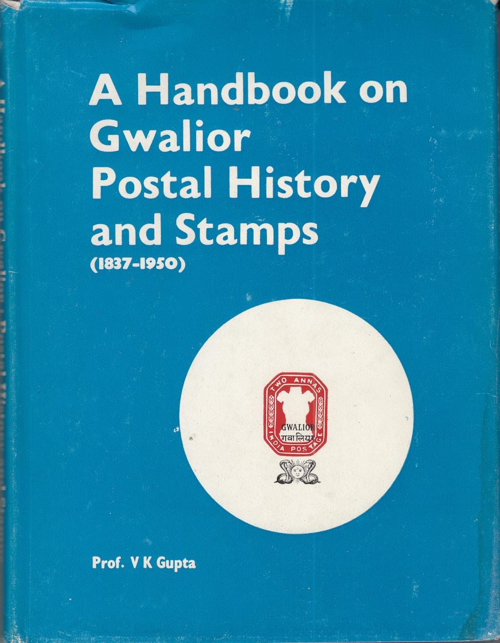 States Gwalior Postal History Stamps V.K. Gupta